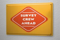 Tin Sign Warning Labels Prohibition survey crew ahead