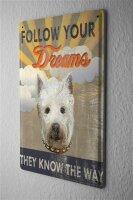 Blechschild Fun Follow your Dreams weißer Hundekopf...