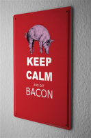 Blechschild Retro Keep calm and eat bacon