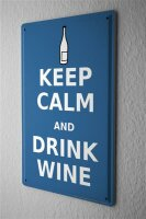Tin Sign Retro Stay calm and drink wine bottle