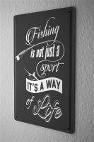 Tin Sign Sayings Fishing way of life