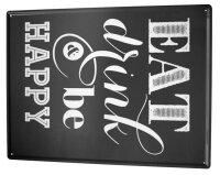 Tin Sign XXL Kitchen Eat Drink Happy