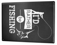 Tin Sign XXL Sayings Fishing