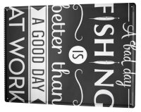 Tin Sign XXL Fun Fishing work