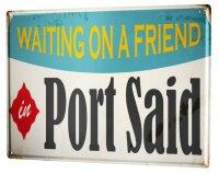 Tin Sign XXL Wanderlust City Port Said Egypt