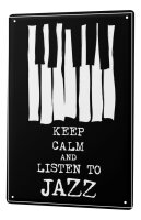 Tin Sign XXL Fun keep calm listen jazz