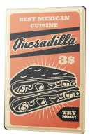 Tin Sign XXL Kitchen Quesadilla Mexico Food