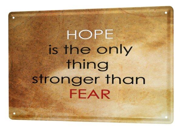 Tin Sign XXL Fun fear - hope