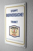 Tin Sign Weissbierbrauerei Unertl Stop drinking beer experiments wheat beer! Advertising from Hague 20x30 cm