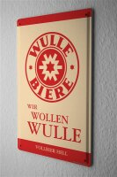 Tin Sign Dinkelbräu Dinkelacker We want Wulle beer...