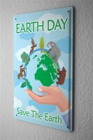 Blechschild  Earth Day Save the Earth Weltkugel mit...