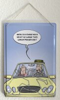 Blechschild Cartoon Holtschulte Taxi Unfall Fahrgast Zeichnung Motorhaube 20x30 cm